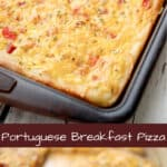 Pizza dough topped with Portuguese chourico, potatoes, tomatoes, chives, eggs and Cheddar cheese makes a tasty breakfast.