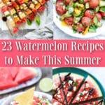 Watermelon Recipes collage photo