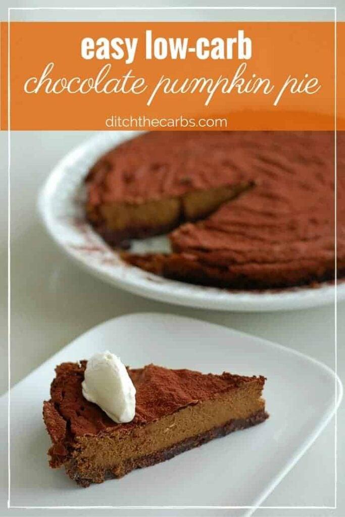 Low Carb Chocolate Pumpkin Pie